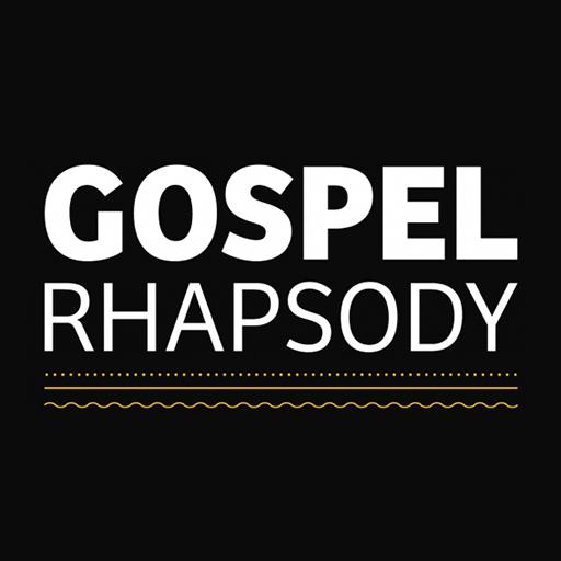 GOSPEL RHAPSODY